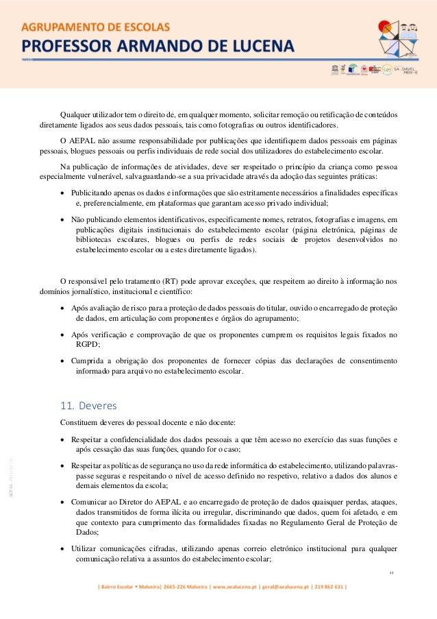 12 AEPALPRO016|01 Qualquer utilizador tem o direito de, em qualquer momento, solicitar remoção ou retificação de conteúdos...
