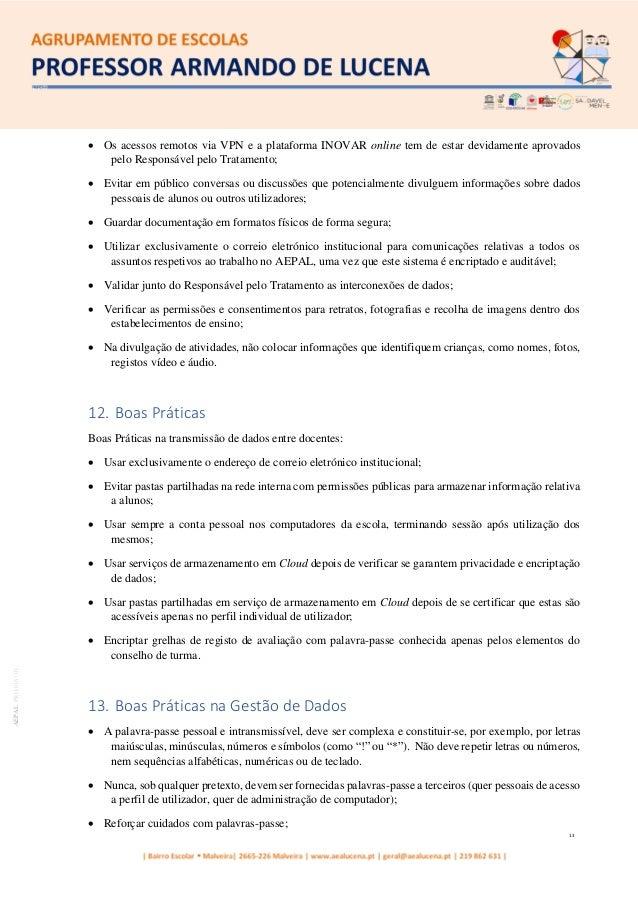 13 AEPALPRO016|01 • Os acessos remotos via VPN e a plataforma INOVAR online tem de estar devidamente aprovados pelo Respon...