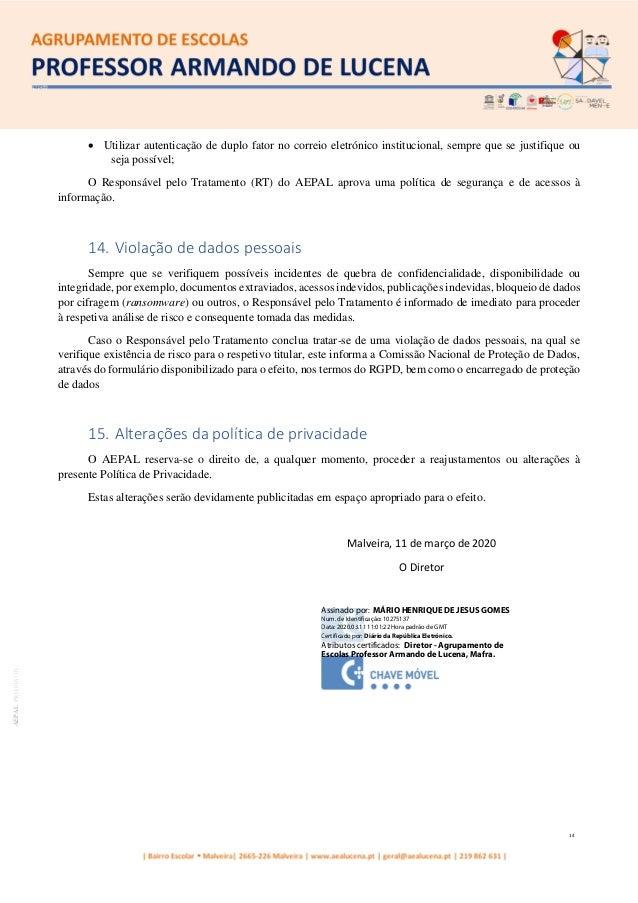 14 AEPALPRO016|01 • Utilizar autenticação de duplo fator no correio eletrónico institucional, sempre que se justifique ou ...