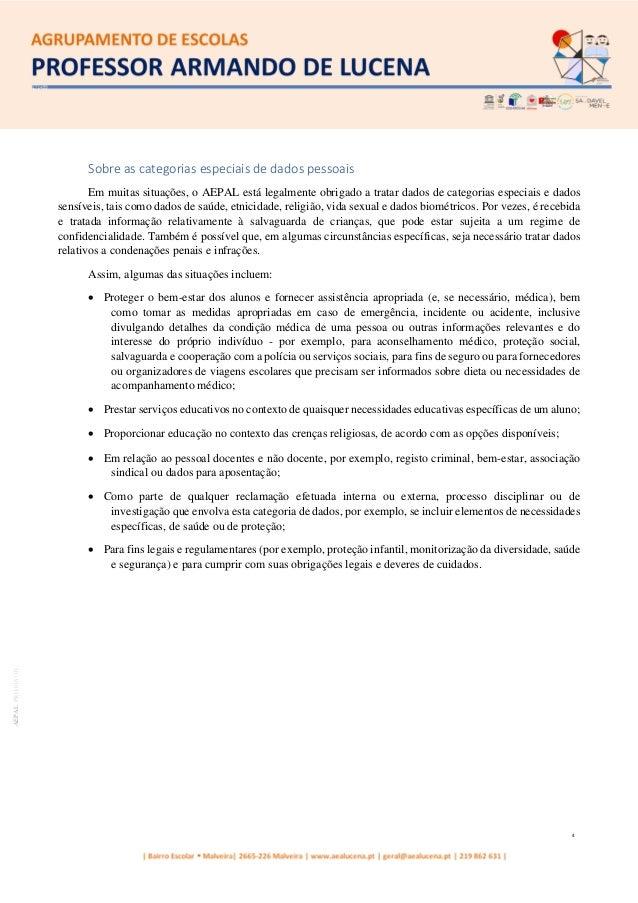 4 AEPALPRO016|01 Sobre as categorias especiais de dados pessoais Em muitas situações, o AEPAL está legalmente obrigado a t...