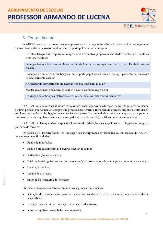 8 AEPALPRO016|01 6. Consentimento O AEPAL solicita o consentimento expresso do encarregado de educação para realizar os se...