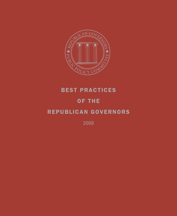 Best Practices        of the rePuBlican Governors         2009