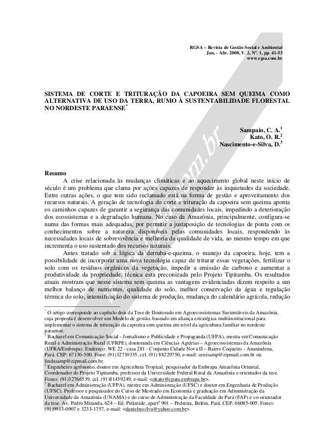 RGSA – Revista de Gestão Social e Ambiental Jan. - Abr. 2008, V. 2, Nº. 1, pp. 41-53 www.rgsa.com.br SISTEMA DE CORTE E TR...