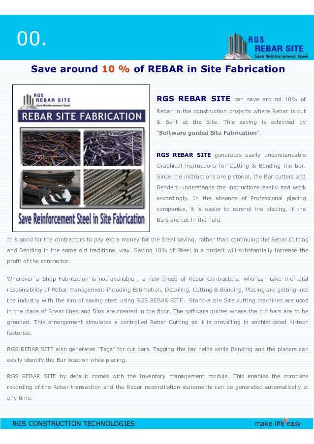 RGS REBAR SITE can save around 10% of Rebar in the construction projects where Rebar is cut & Bent at the Site. This savin...