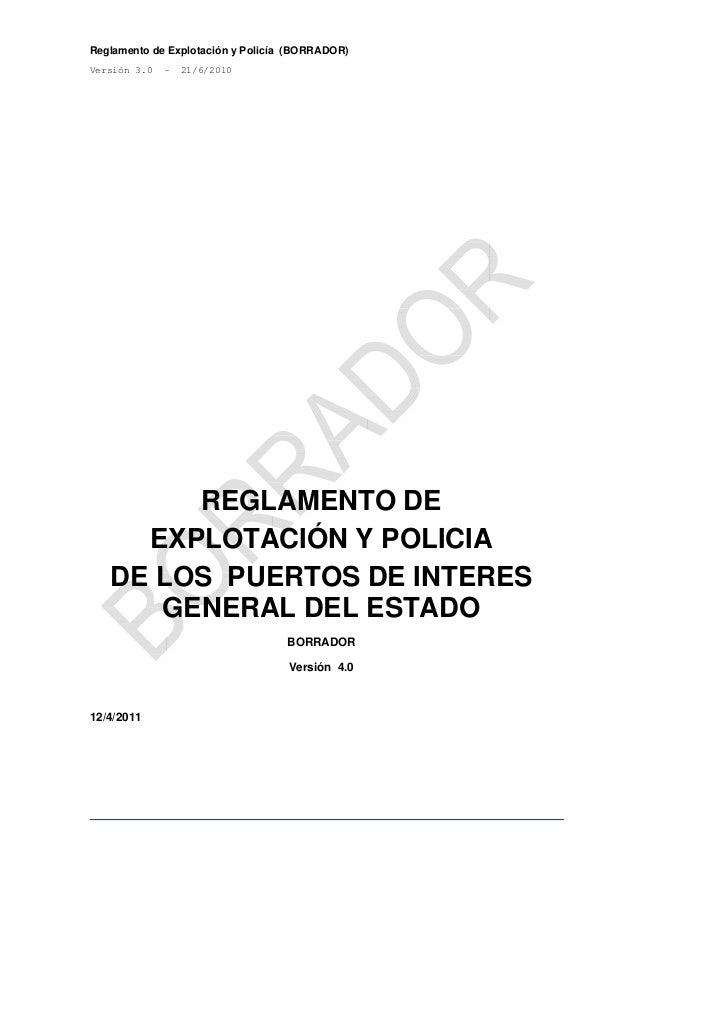 Reglamento de Explotación y Policía (BORRADOR)Versión 3.0   -   21/6/2010        REGLAMENTO DE     EXPLOTACIÓN Y POLICIA  ...