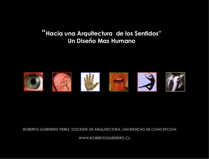Hacia una arquitectura plurisensorial la incorporaci n de for Hacia una arquitectura