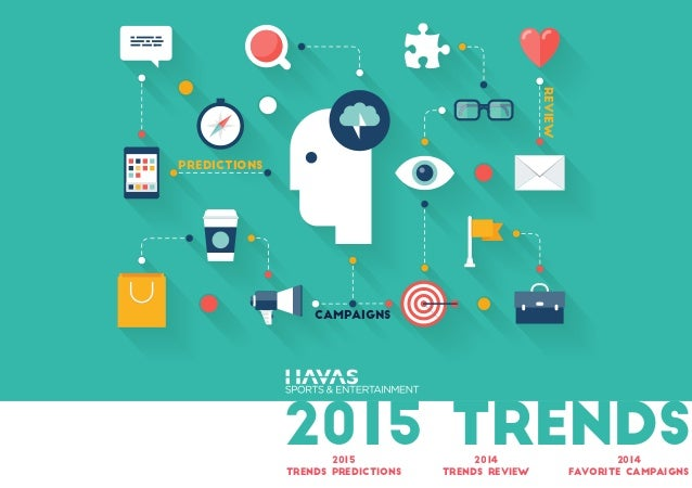 2015 TRENDS REVIEW CAMPAIGNS PREDICTIONS 2015 trends predictions 2014 trends review 2014 favorite campaigns