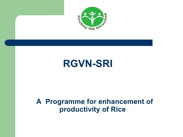 RGVN-SRIA Programme for enhancement of     productivity of Rice