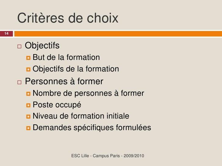 Critères de choix 14            Objectifs                  Butde la formation           Objectifs de la formation      ...