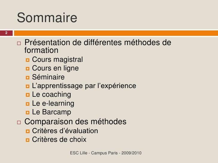 Sommaire 2           Présentation de différentes méthodes de              formation           Cours magistral           ...