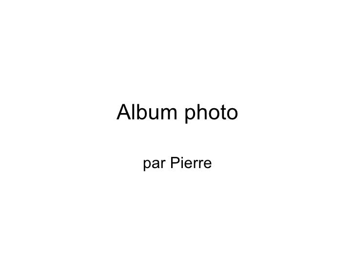 Album photo  par Pierre