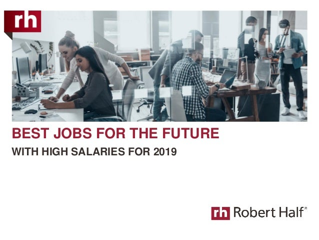 BEST JOBS FOR THE FUTURE WITH HIGH SALARIES FOR 2019