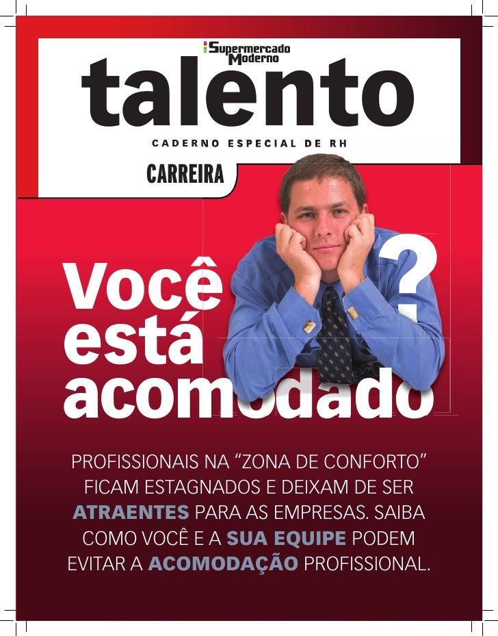 talento               CADERNO ESPECIAL DE RH                               CARREIRA    Você está                          ...