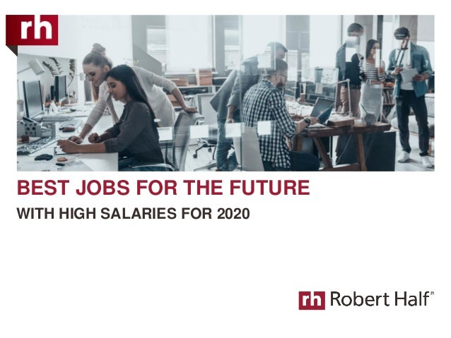 BEST JOBS FOR THE FUTURE WITH HIGH SALARIES FOR 2020