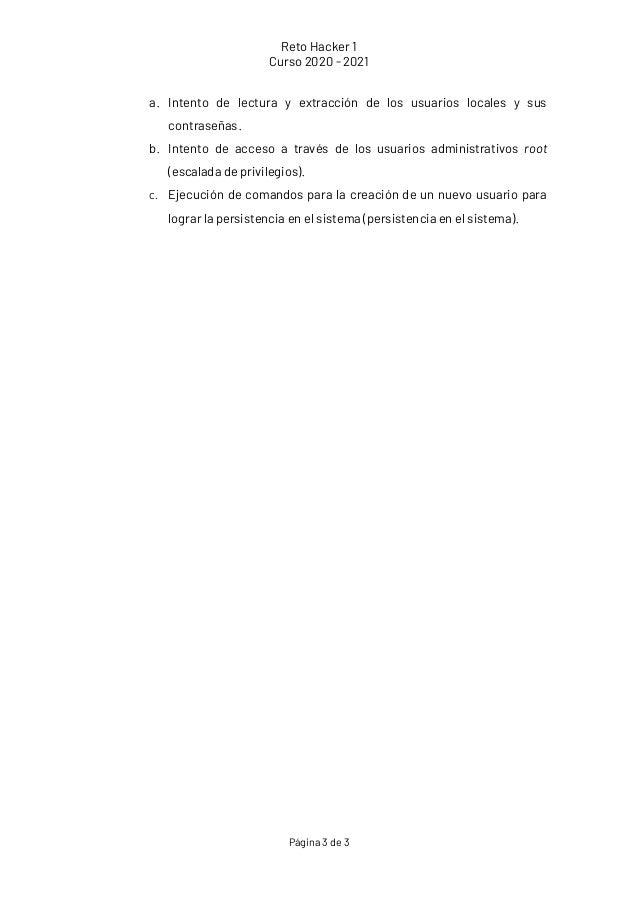 Reto Hacker 1 Curso 2020 - 2021 P�gina 3 de 3 a. Intento de lectura y extracci�n de los usuarios locales y sus contrase�as...