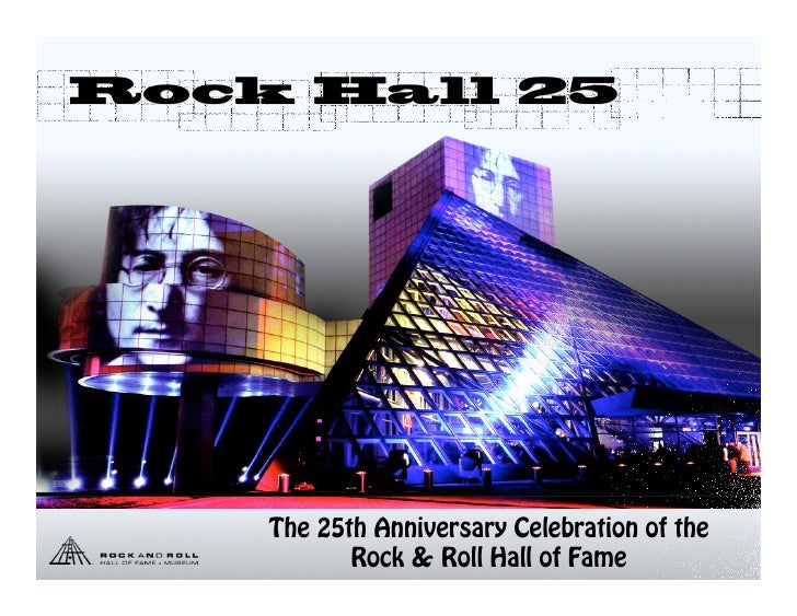 Rock Hall 25         The 25th Anniversary Celebration of the                EMCI             Rock & Roll Hall of Fame     ...