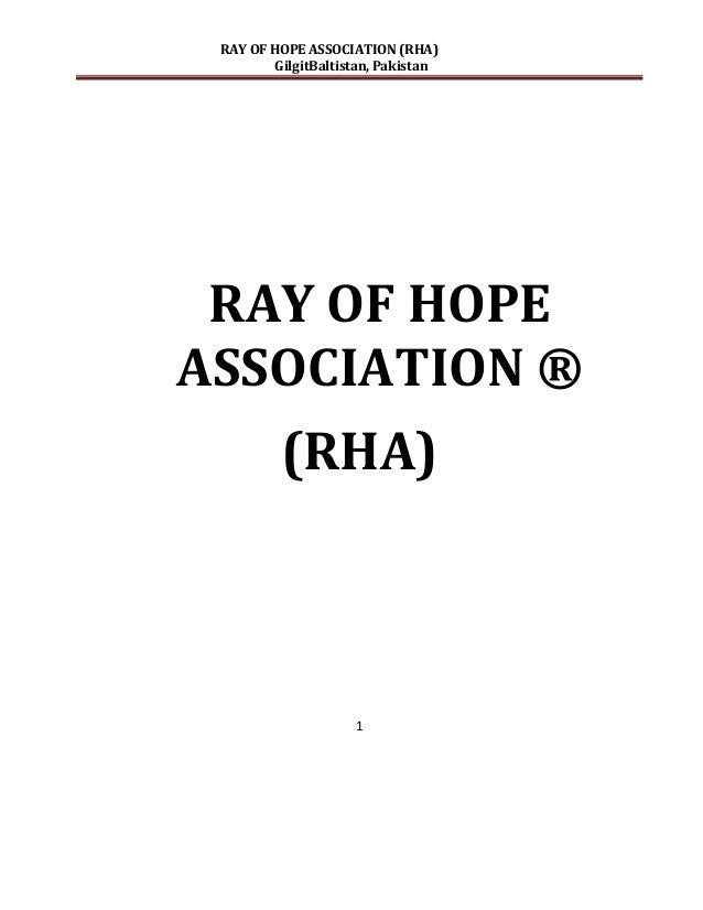 RAY OF HOPE ASSOCIATION (RHA)         GilgitBaltistan, Pakistan RAY OF HOPEASSOCIATION ®          (RHA)                   ...