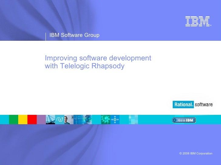 Improving software development  with Telelogic Rhapsody