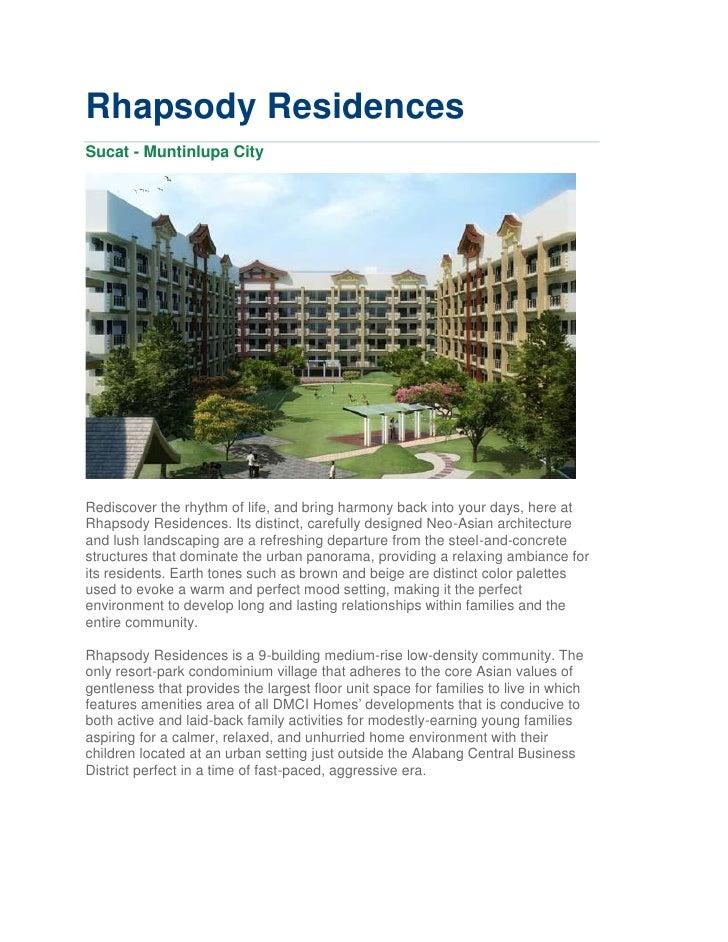 Rhapsody ResidencesSucat - Muntinlupa CityRediscover the rhythm of life, and bring harmony back into your days, here atRha...