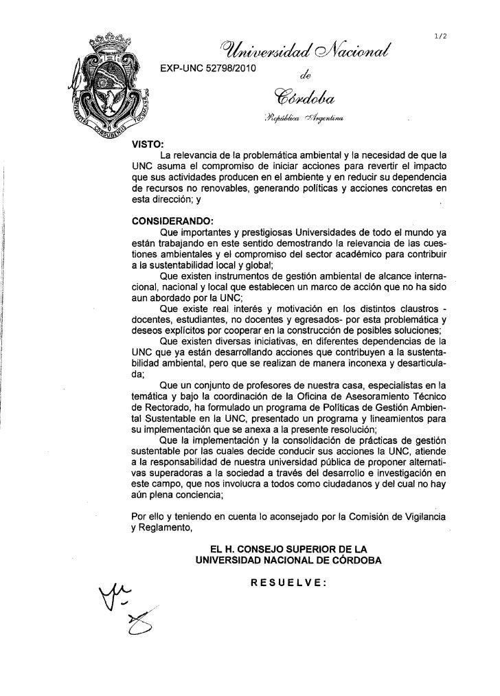 1/2      EXP-UNC 52798/2010VISTO:       La relevancia de la problemática ambiental y la necesidad de que laUNC asuma el co...