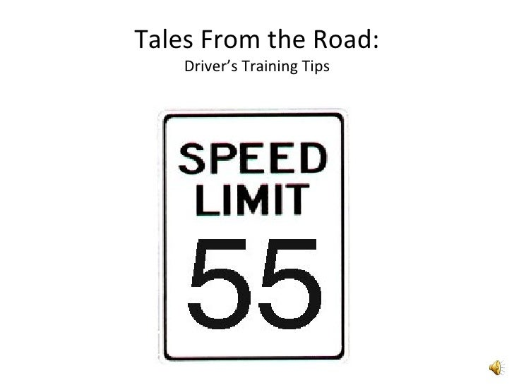 Tales From the Road: Driver's Training Tips