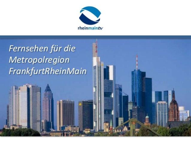 Fernsehen für die Metropolregion FrankfurtRheinMain