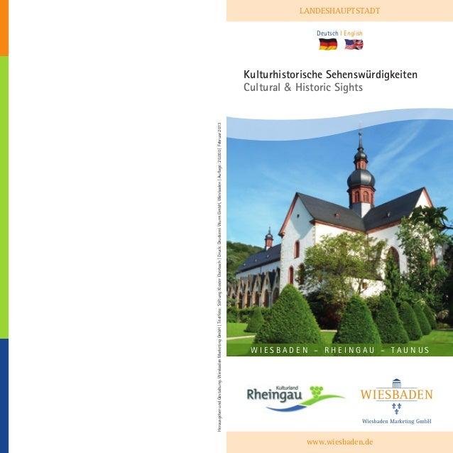 Herausgeber und Gestaltung: Wiesbaden Marketing GmbH | Titelfoto: Stiftung Kloster Eberbach | Druck: Druckerei Wurm GmbH, ...