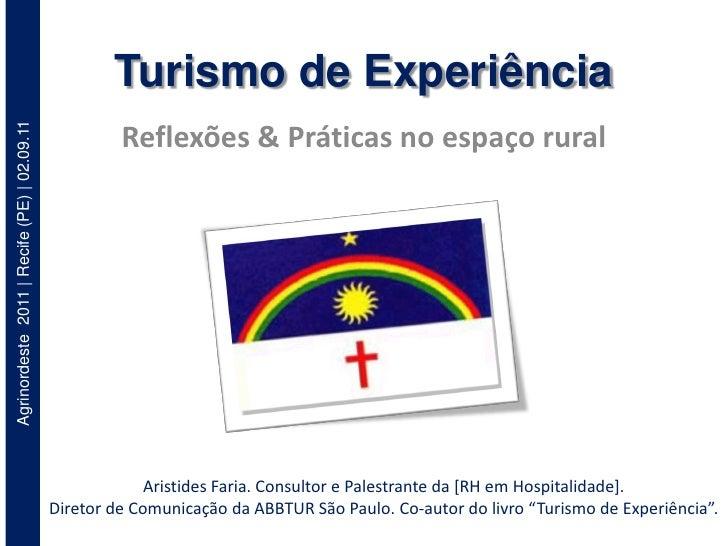 Turismo de ExperiênciaAgrinordeste 2011 | Recife (PE) | 02.09.11                                                      Refl...