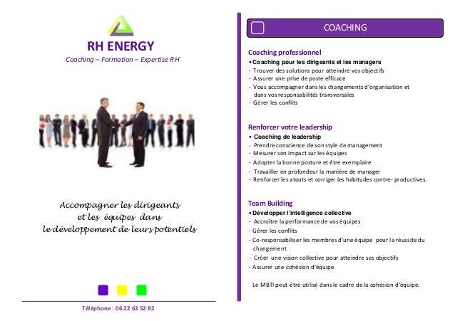 COACHING  RH ENERGY Coaching – Formation – Expertise RH  Coaching professionnel • Coaching pour les dirigeants et les mana...