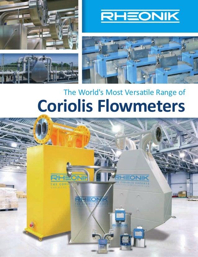 The World's Most Versatile Range of Coriolis Flowmeters