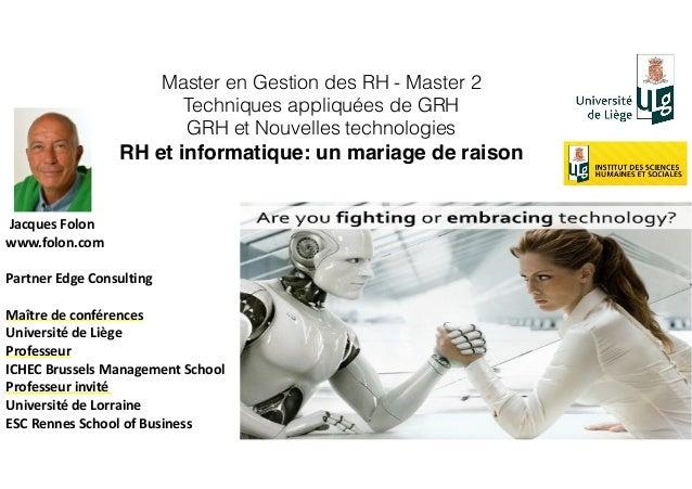 Master en Gestion des RH - Master 2 Techniques appliquées de GRH GRH et Nouvelles technologies RH et informatique: un mari...