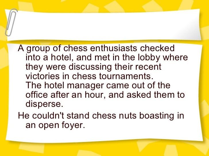 Open Foyer Chess : Rhetoric puns