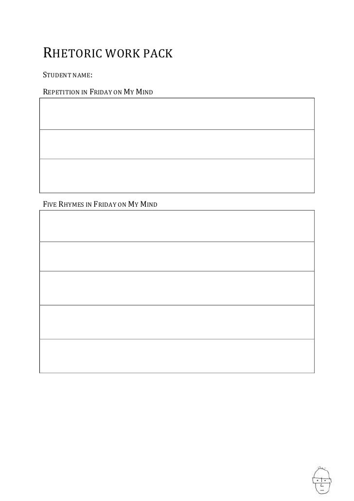 Rhetoric work pack<br />Student name:<br />Repetition in Friday on My Mind<br />Five Rhymes in Friday on My Mind<br />Frid...