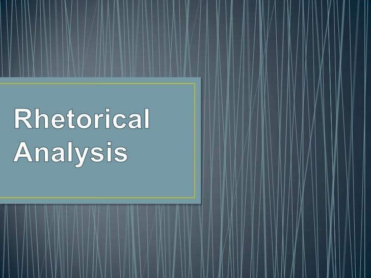 • Rhetoric is the study of how writers and speakers use  words to influence an audience. A rhetorical analysis is  an essa...