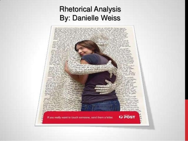 Rhetorical AnalysisBy: Danielle Weiss