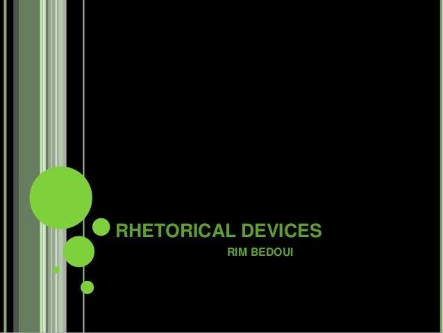 RHETORICAL DEVICES RIM BEDOUI
