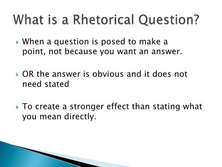 Rhetorical Questions In Essays  Barcafontanacountryinncom Rhetorical Question In An Essay Custom Paper Service
