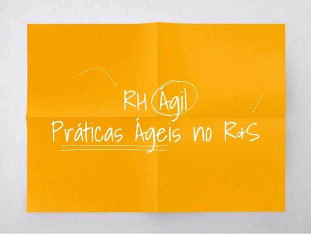 RH Ágil Práticas Ágeis no R&S