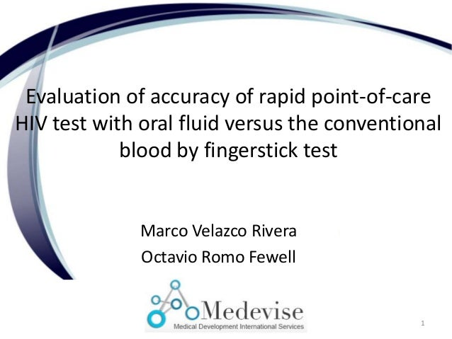 Evaluation of accuracy of rapid point-of-care HIV test with oral fluid versus the conventional blood by fingerstick test M...