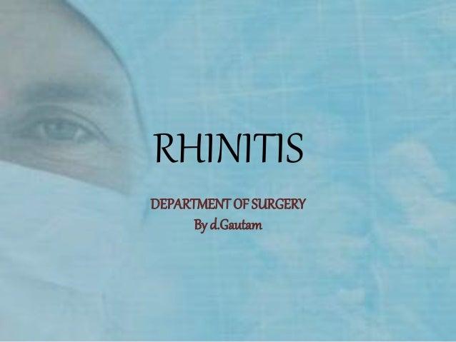 RHINITIS DEPARTMENT OF SURGERY By d.Gautam