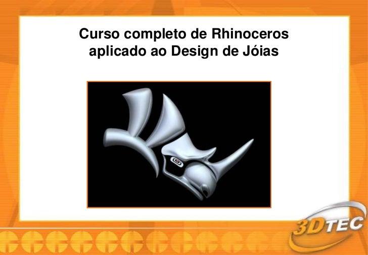 Curso completo de Rhinoceros aplicado ao Design de Jóias