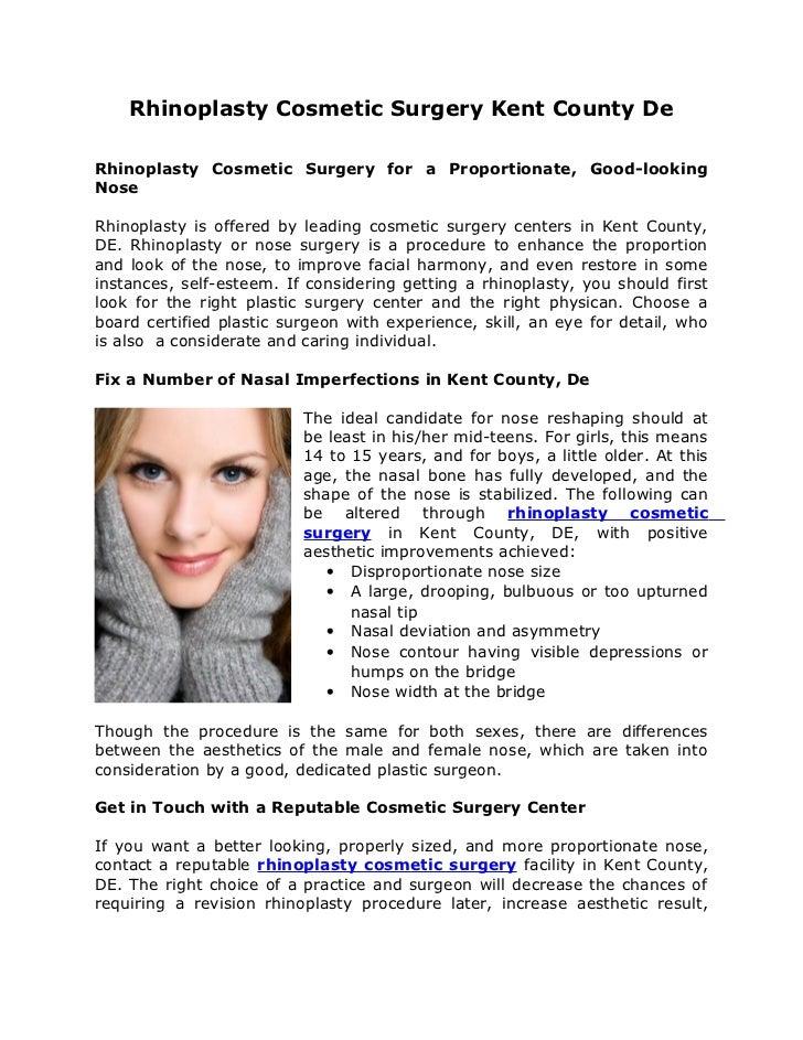 Rhinoplasty Cosmetic Surgery Kent County DeRhinoplasty Cosmetic Surgery for a Proportionate, Good-lookingNoseRhinoplasty i...