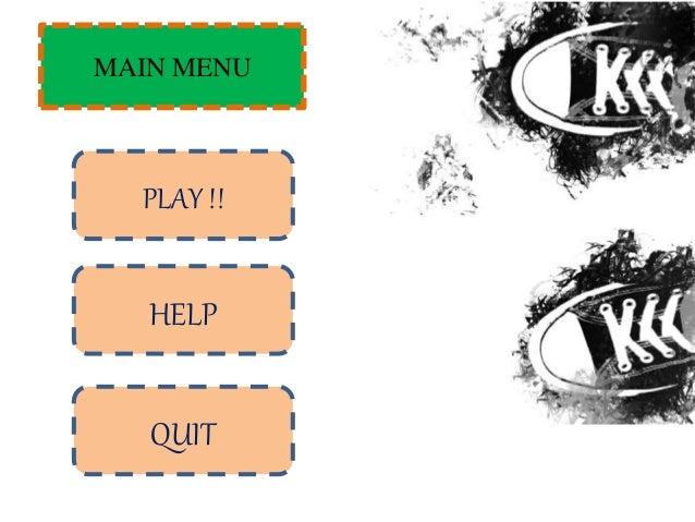 Cara Bermain : 1.Klik PLAY!! Pada layar tampilan main menu 2.Lalu simak apa yang kami jelaskan 3.Selamat mencoba  Back to...