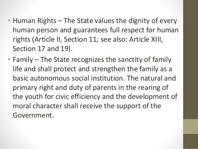 """explanation about the state values the dignity of every human and guarantees full respect for human  Role and rights of  declares that the """"state values the dignity of every human person and guarantees full respect for human rights."""