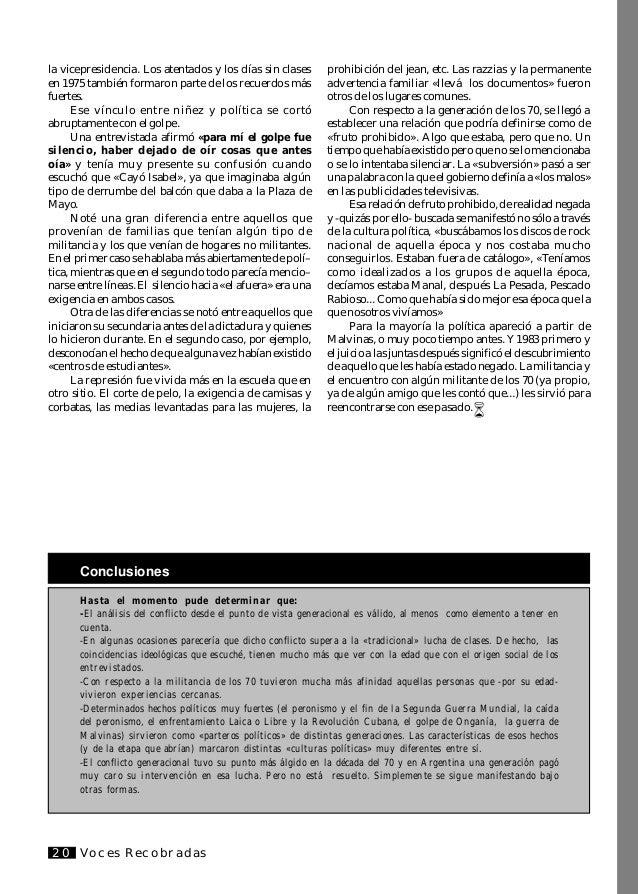 Voces Recobradas 21 O presente trabalho faz uma análise da Década do 70 na Argentina tomando a luta geracional como centro...