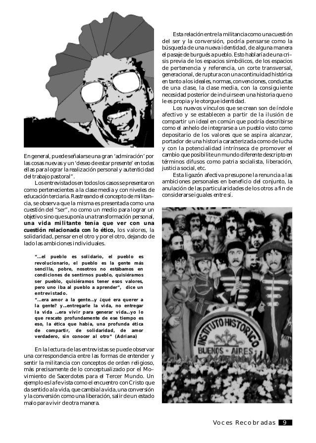 Voces Recobradas10 Adriana, una de las entrevistadas, manifestaba que más allá de la propuesta política, que podría ser di...