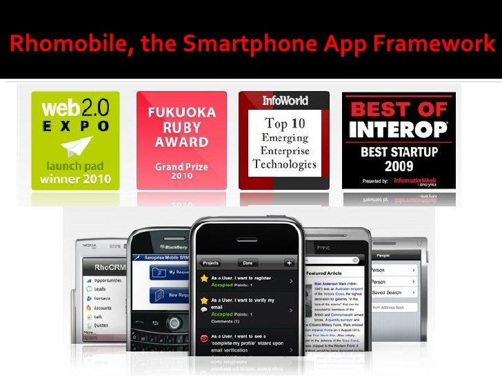 Rhomobile, the Smartphone App Framework