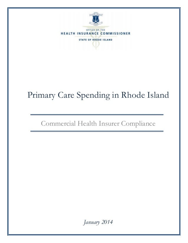 Primary Care Spending in Rhode Island Commercial Health Insurer Compliance  January 2014