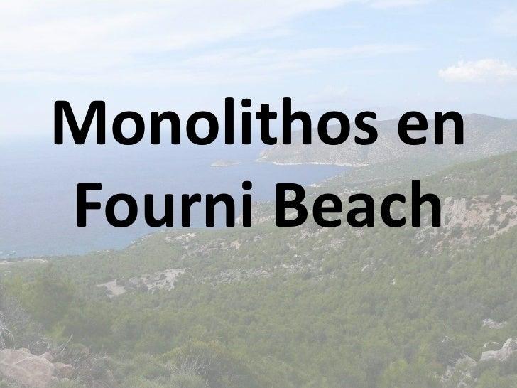 Monolithos enFourni Beach