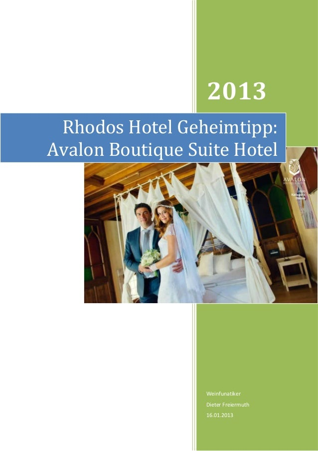 2013 Rhodos Hotel Geheimtipp:Avalon Boutique Suite Hotel                  Weinfunatiker                  Dieter Freiermuth...